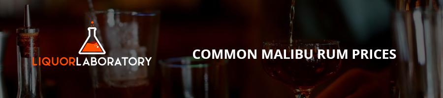 Common Malibu Rum Prices