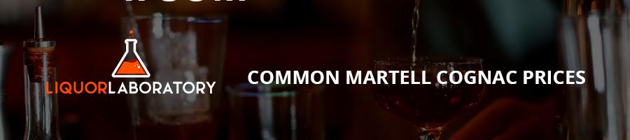 Common Martell Cognac Prices