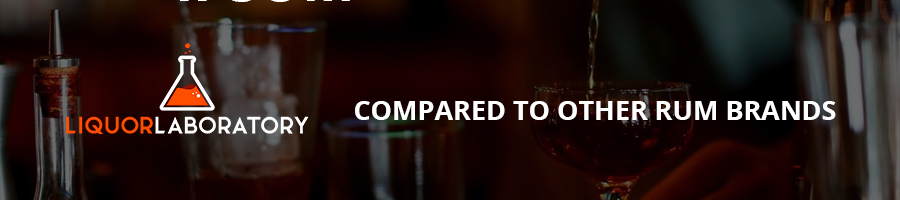 Compared to Other Rum Brand