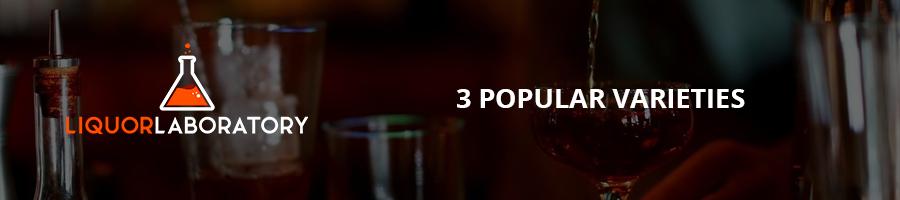 3 Popular Varieties
