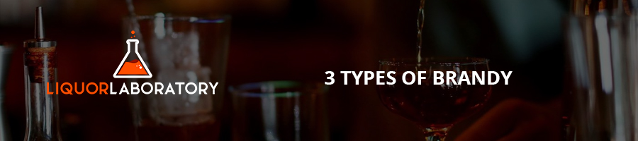 3 Types of Brandy
