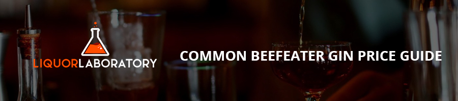 Common Beefeater Gin Price Guide