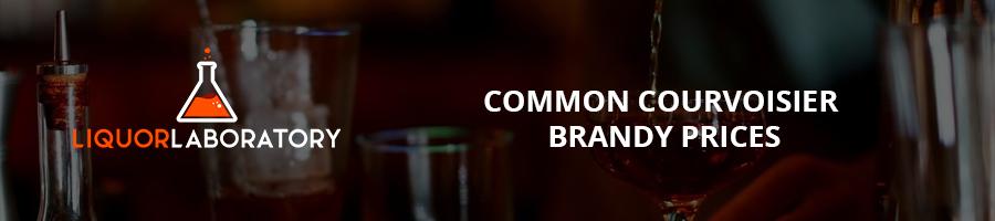 Common Courvoisier Brandy Prices
