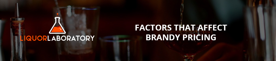Factors That Affect Brandy Pricing