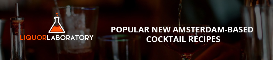 Popular New Amsterdam-based Cocktail Recipes