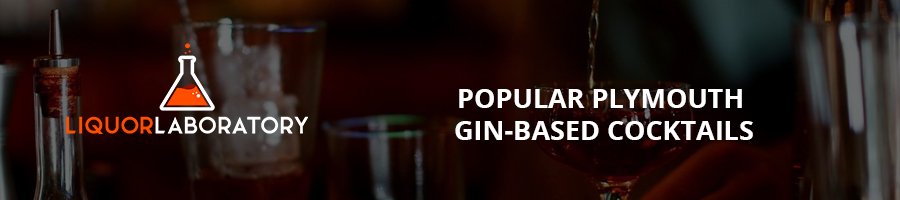 Popular Plymouth Gin-Based Cocktails