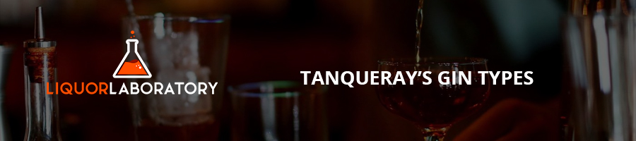 Tanqueray's Gin Types